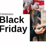 El fenómeno Black Friday